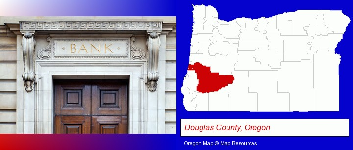 a bank building; Douglas County, Oregon highlighted in red on a map