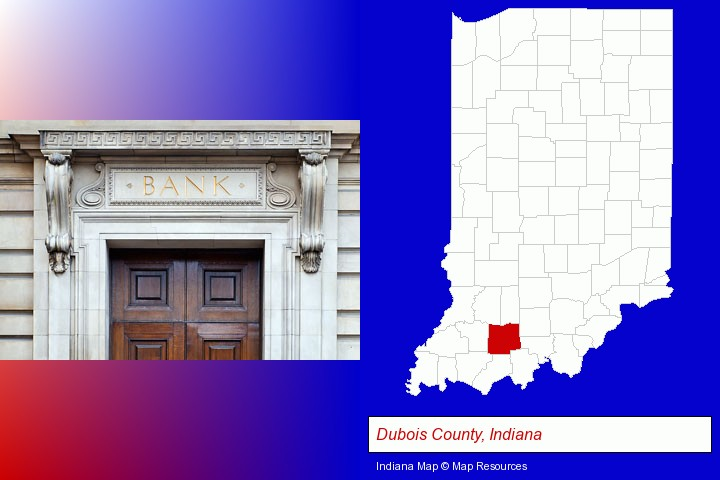 a bank building; Dubois County, Indiana highlighted in red on a map