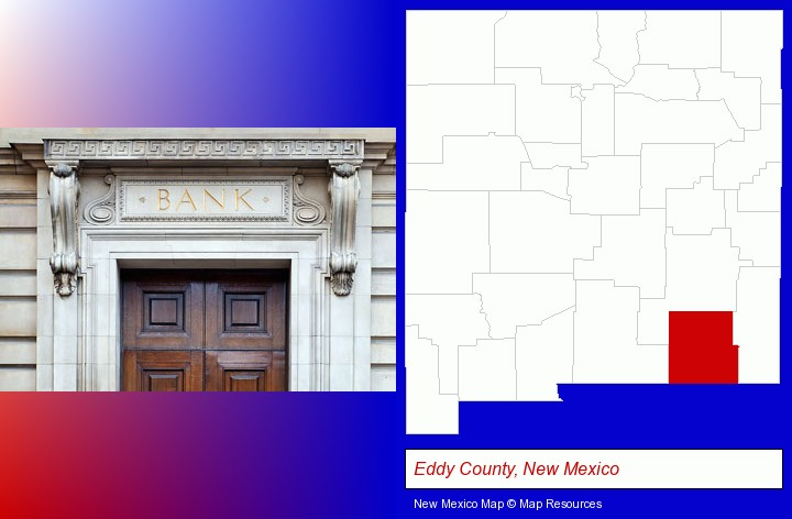 a bank building; Eddy County, New Mexico highlighted in red on a map