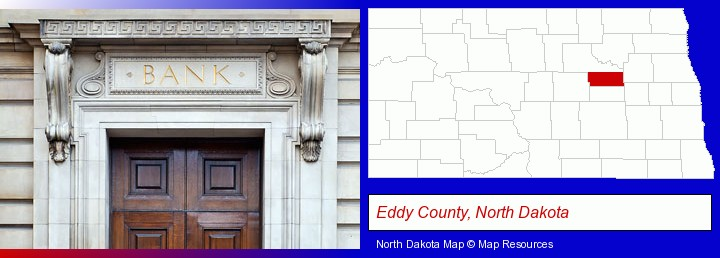 a bank building; Eddy County, North Dakota highlighted in red on a map