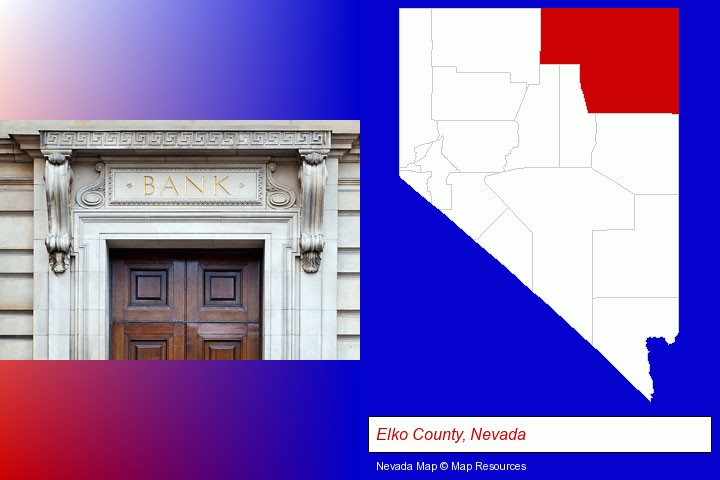 a bank building; Elko County, Nevada highlighted in red on a map