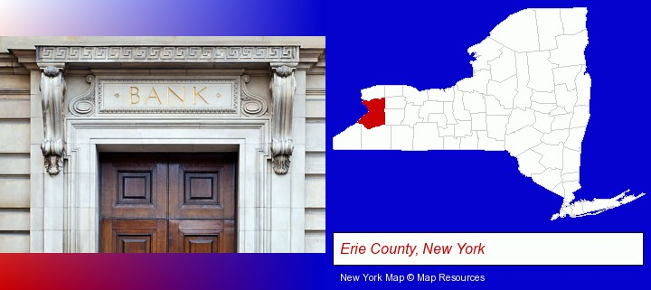 a bank building; Erie County, New York highlighted in red on a map