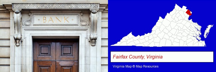a bank building; Fairfax County, Virginia highlighted in red on a map