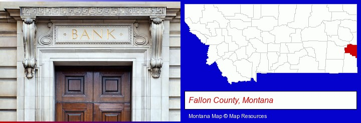 a bank building; Fallon County, Montana highlighted in red on a map