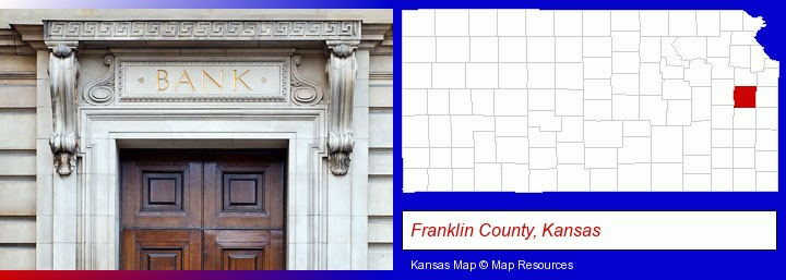 a bank building; Franklin County, Kansas highlighted in red on a map