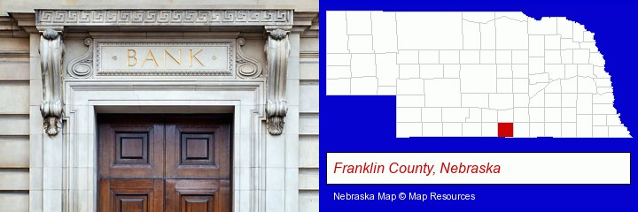 a bank building; Franklin County, Nebraska highlighted in red on a map