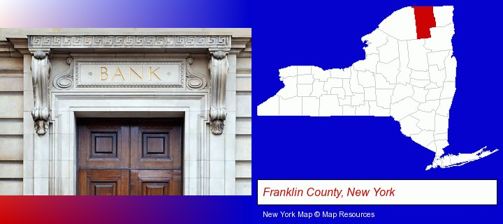 a bank building; Franklin County, New York highlighted in red on a map