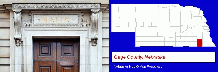 a bank building; Gage County, Nebraska highlighted in red on a map