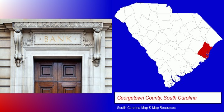 a bank building; Georgetown County, South Carolina highlighted in red on a map