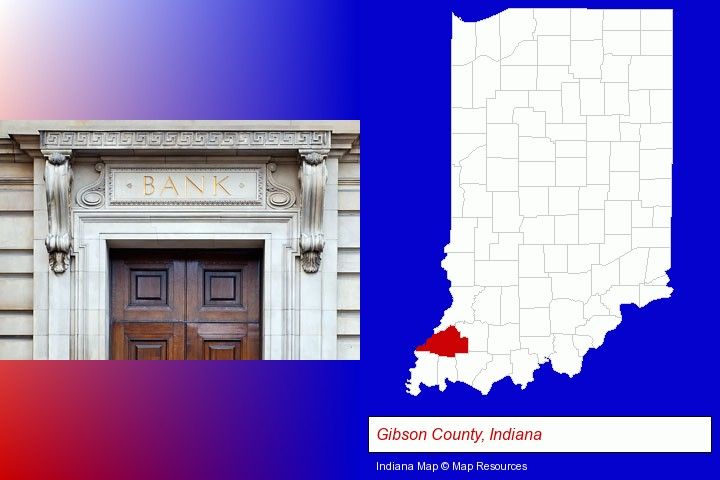 a bank building; Gibson County, Indiana highlighted in red on a map