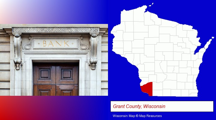 a bank building; Grant County, Wisconsin highlighted in red on a map