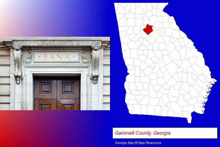 a bank building; Gwinnett County, Georgia highlighted in red on a map
