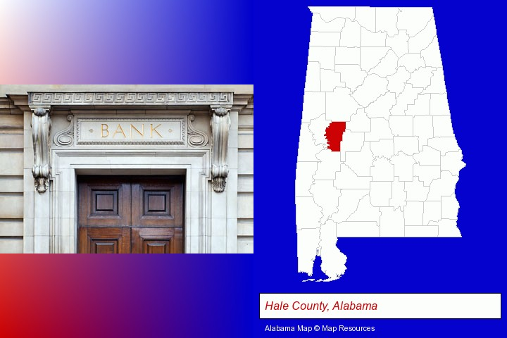 a bank building; Hale County, Alabama highlighted in red on a map