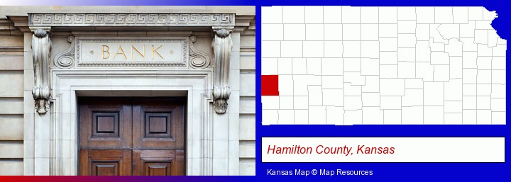 a bank building; Hamilton County, Kansas highlighted in red on a map