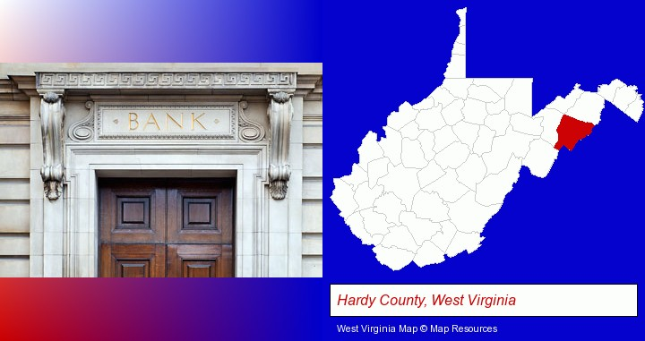 a bank building; Hardy County, West Virginia highlighted in red on a map