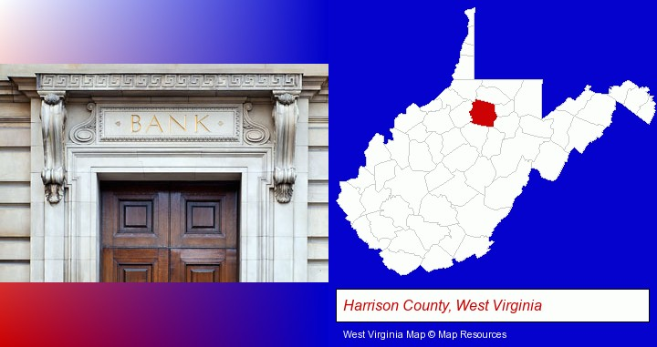 a bank building; Harrison County, West Virginia highlighted in red on a map