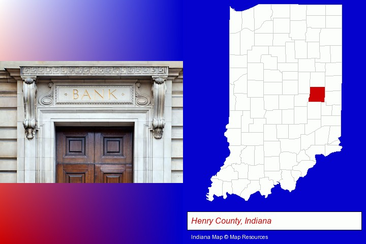 a bank building; Henry County, Indiana highlighted in red on a map