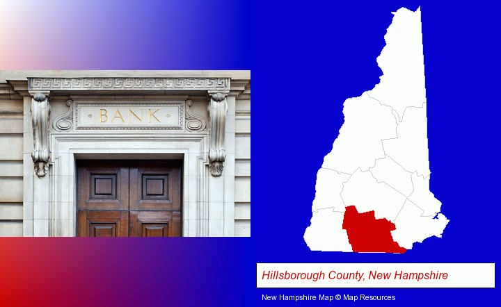 a bank building; Hillsborough County, New Hampshire highlighted in red on a map