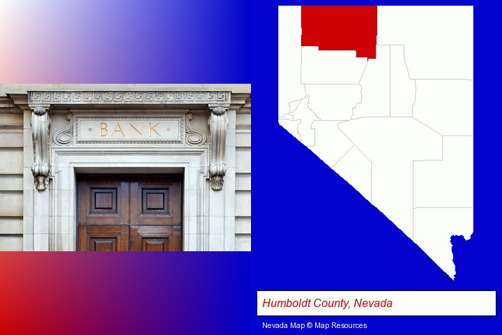 a bank building; Humboldt County, Nevada highlighted in red on a map