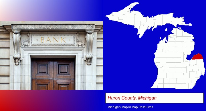 a bank building; Huron County, Michigan highlighted in red on a map
