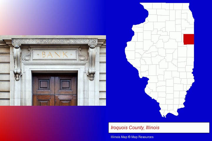 a bank building; Iroquois County, Illinois highlighted in red on a map