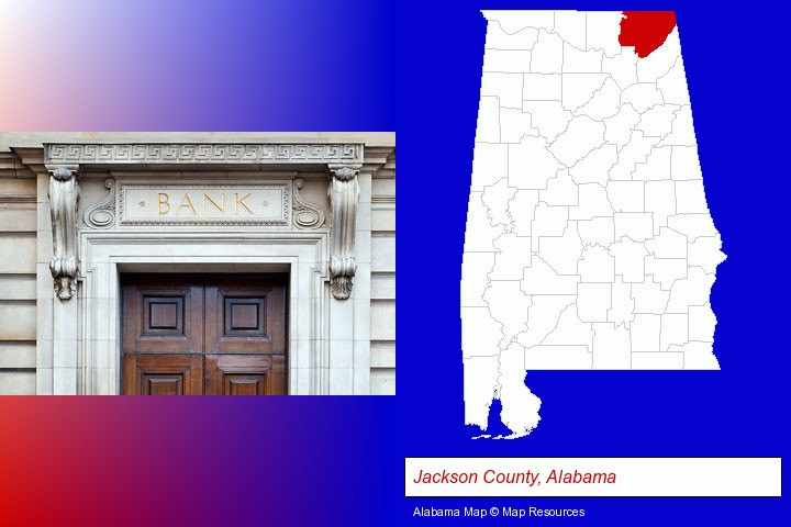 a bank building; Jackson County, Alabama highlighted in red on a map