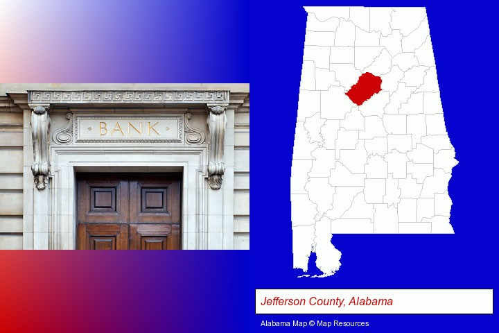 a bank building; Jefferson County, Alabama highlighted in red on a map
