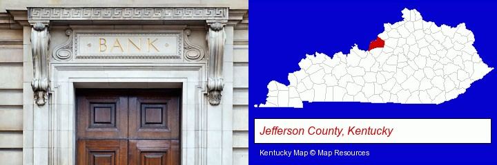 a bank building; Jefferson County, Kentucky highlighted in red on a map