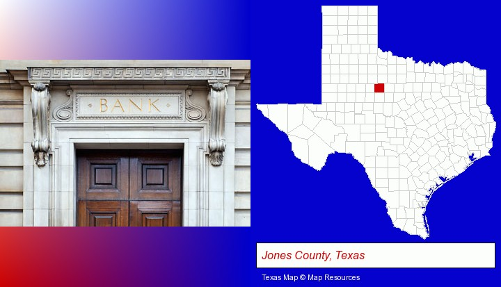 a bank building; Jones County, Texas highlighted in red on a map