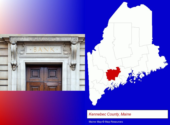 a bank building; Kennebec County, Maine highlighted in red on a map