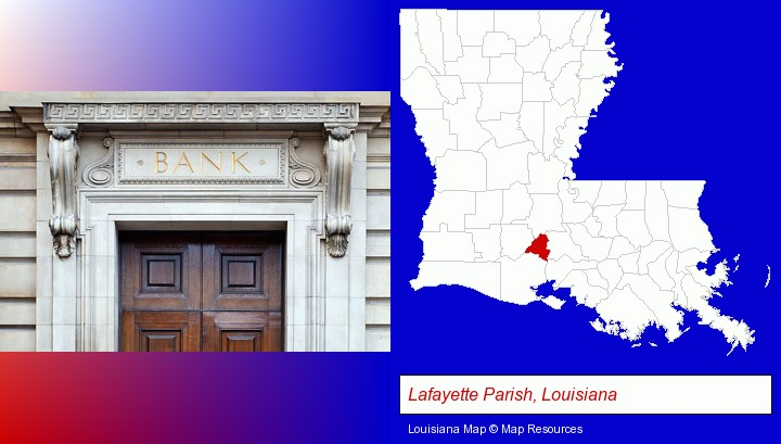 a bank building; Lafayette Parish, Louisiana highlighted in red on a map