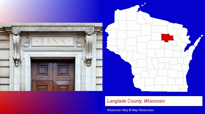 a bank building; Langlade County, Wisconsin highlighted in red on a map