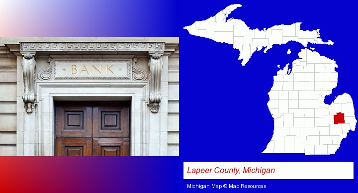 a bank building; Lapeer County, Michigan highlighted in red on a map