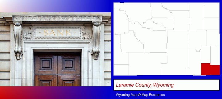 a bank building; Laramie County, Wyoming highlighted in red on a map