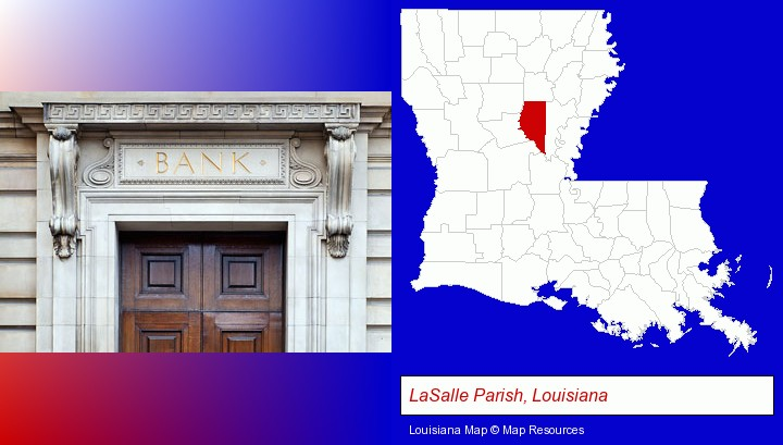 a bank building; LaSalle Parish, Louisiana highlighted in red on a map