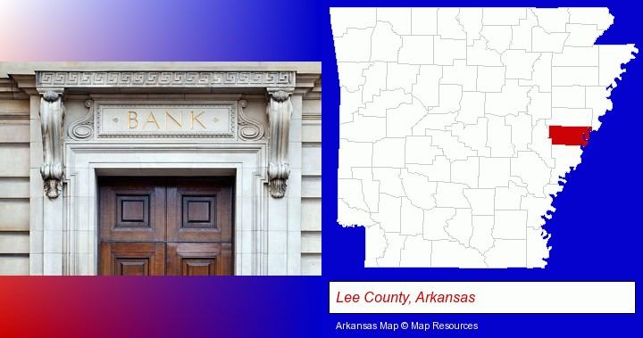 a bank building; Lee County, Arkansas highlighted in red on a map