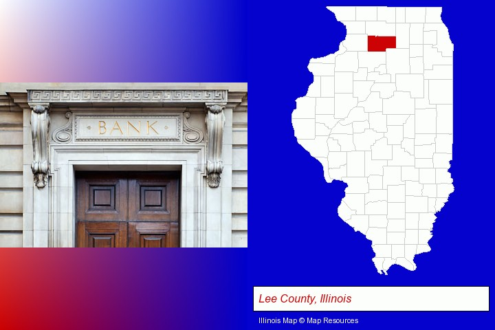 a bank building; Lee County, Illinois highlighted in red on a map