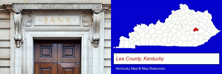 a bank building; Lee County, Kentucky highlighted in red on a map