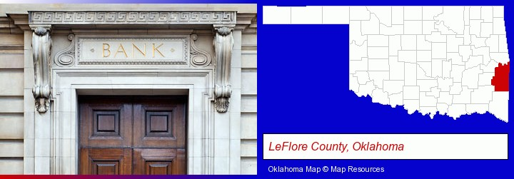 a bank building; LeFlore County, Oklahoma highlighted in red on a map