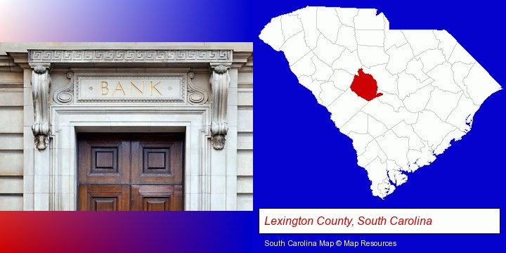 a bank building; Lexington County, South Carolina highlighted in red on a map