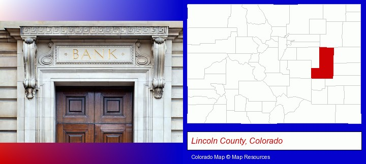 a bank building; Lincoln County, Colorado highlighted in red on a map