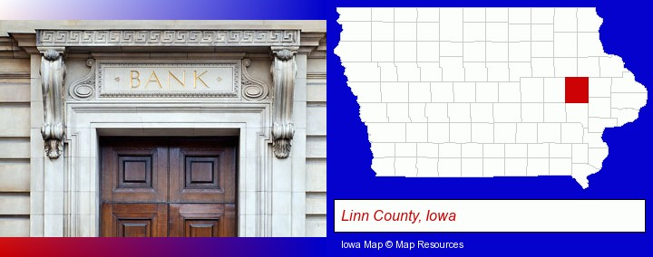 a bank building; Linn County, Iowa highlighted in red on a map
