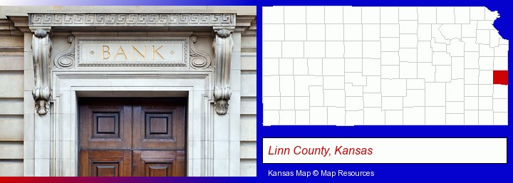 a bank building; Linn County, Kansas highlighted in red on a map