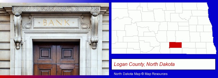 a bank building; Logan County, North Dakota highlighted in red on a map