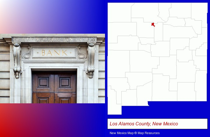 a bank building; Los Alamos County, New Mexico highlighted in red on a map