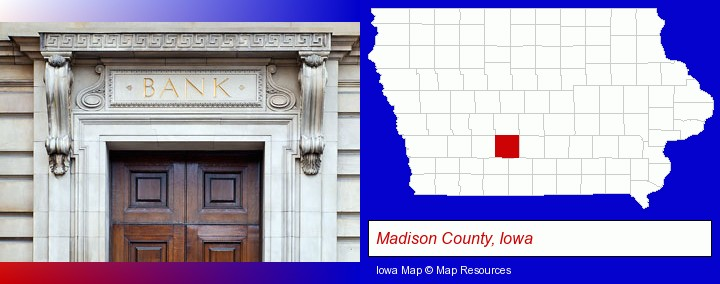 a bank building; Madison County, Iowa highlighted in red on a map