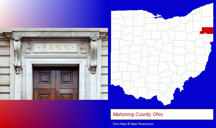 a bank building; Mahoning County, Ohio highlighted in red on a map