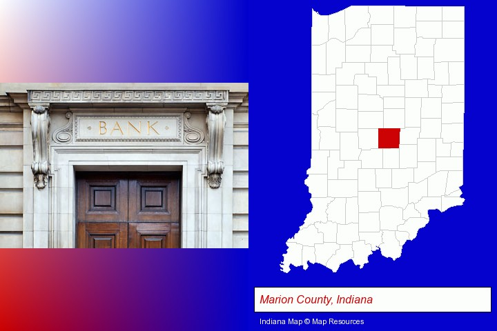 a bank building; Marion County, Indiana highlighted in red on a map