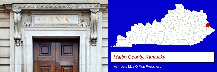 a bank building; Martin County, Kentucky highlighted in red on a map