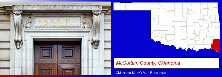 a bank building; McCurtain County, Oklahoma highlighted in red on a map